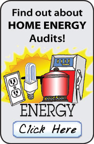 Click here to learn about home energy audits.