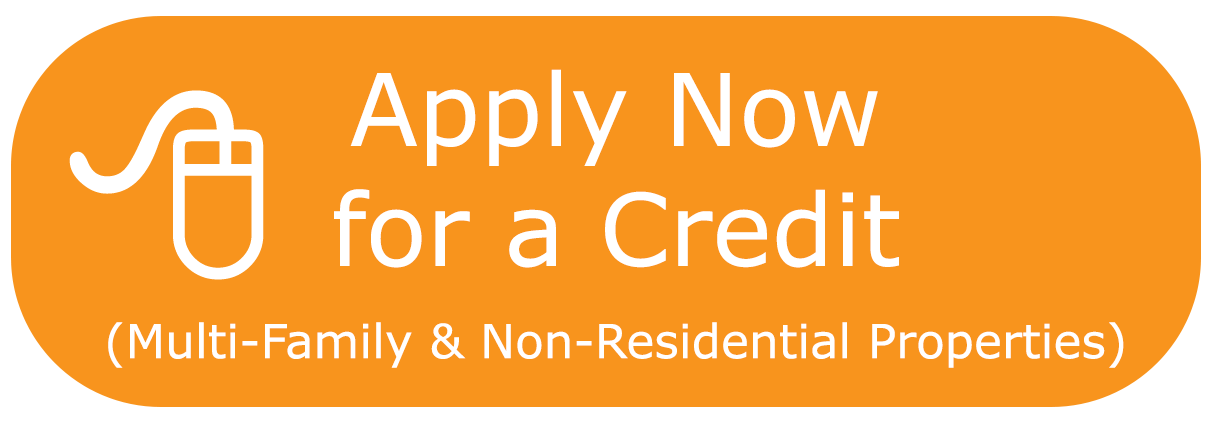 Apply Now for a Multi-family Residential or Non-Residential Credit