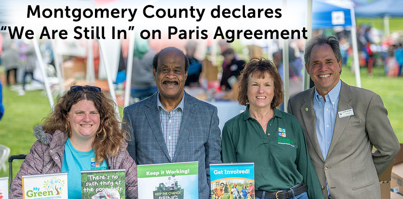 "Montgomery County declares ""We Are Still In"" on Paris Climate Agreement"
