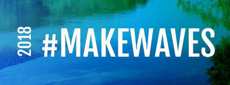 2018 #MAKEWAVES. Celebrate the Anacostia River