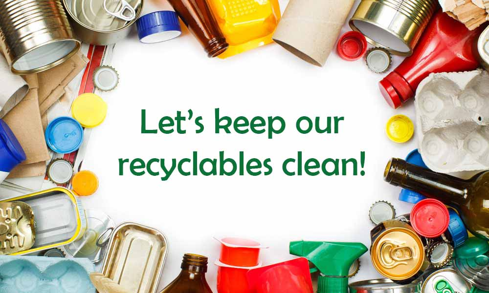 Let's keep our recyclables clean!