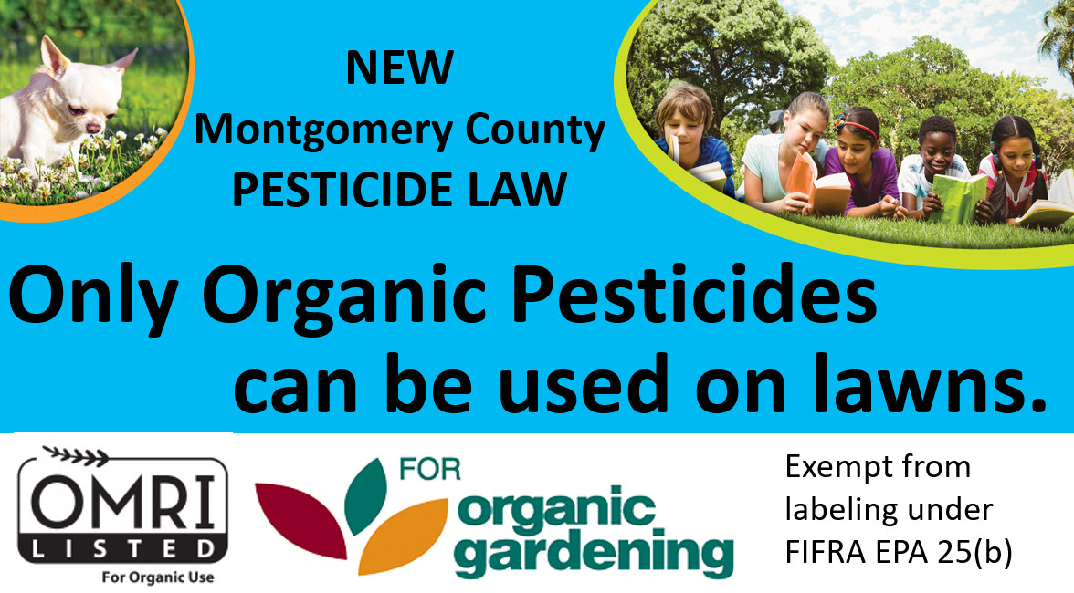 Only organic pesticides can be used on lawns