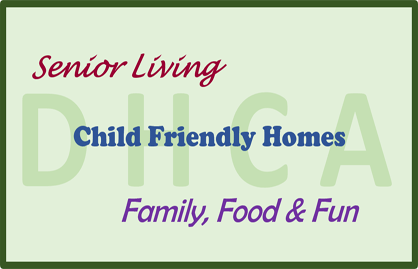 Senior Living, Child Friendly Homes, and Family, Food and Fun