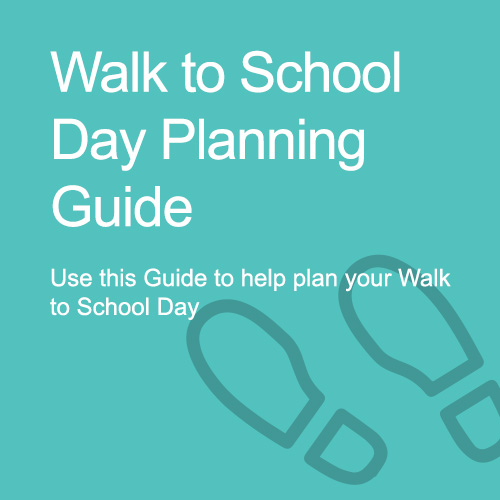 Walk to School Day Planning Guide