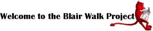 Welcome to the Blair Walk Project