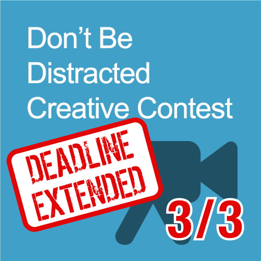Don't be Distracted Creative Contest Winners