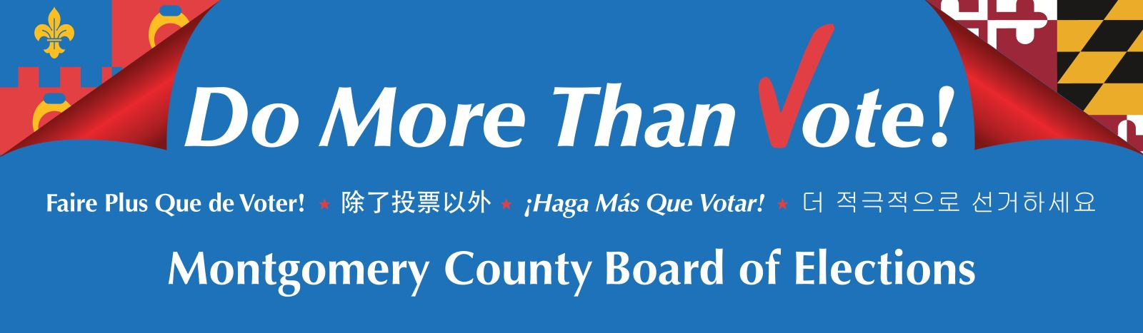 Do more than vote! Montgomery County Board of Elections