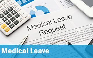 Medical Leave Request paperwork.