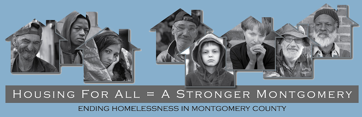 Housing for all equals a stronger Montgomery - Ending homelessness in Montgomery County