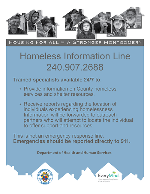 Homeless Information Line - 240-907-2688 - Trained specialists available 24/7