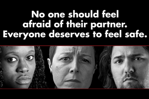 No one should feel afraid of their partner