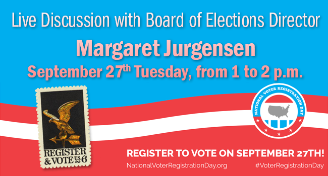Live Discussion with Board of Elections Director Margaret Jurgensen