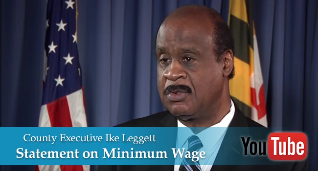 Statement by County Executive Ike Leggett on $15 Minimum Wage