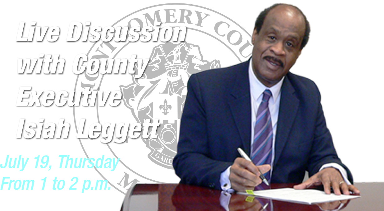 A Live Discussion with County Executive Ike Leggett
