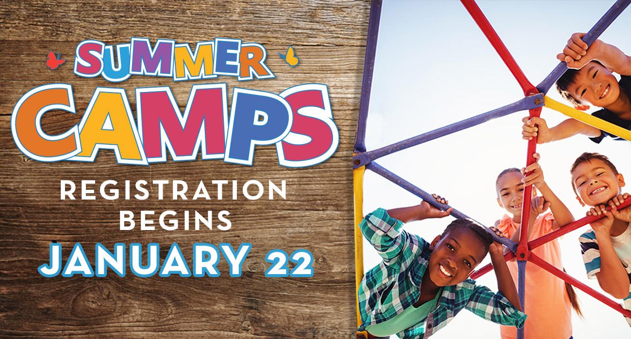 Summer Camps Registration Begins Jan. 22