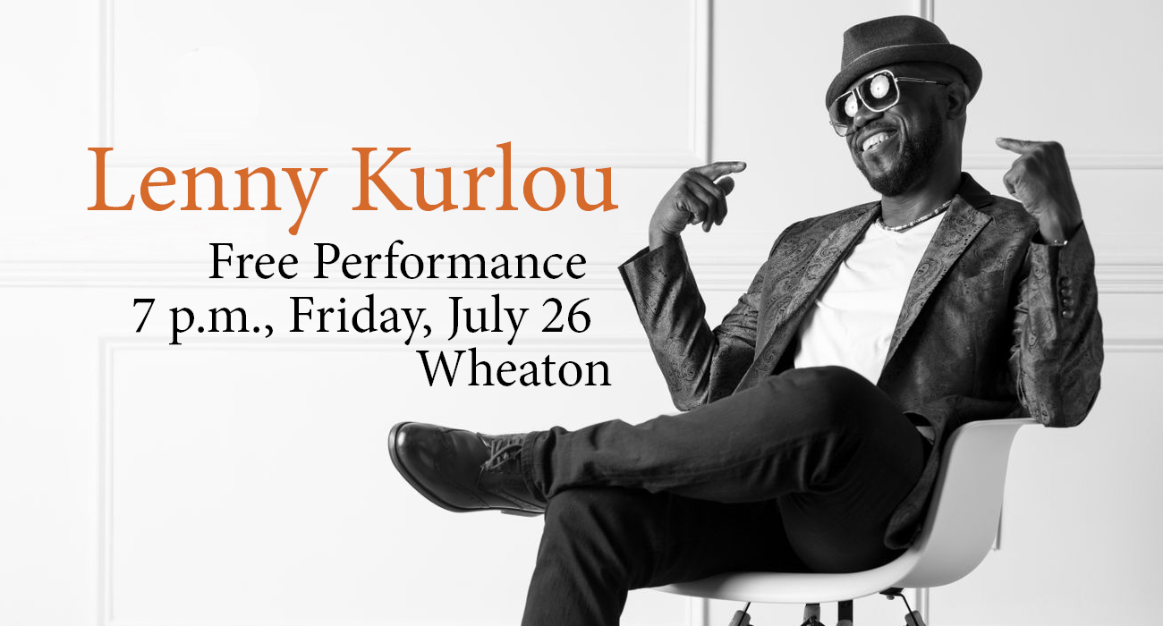 Photo: Lenny Kurlou Highlights Free Wheaton Summer Concert