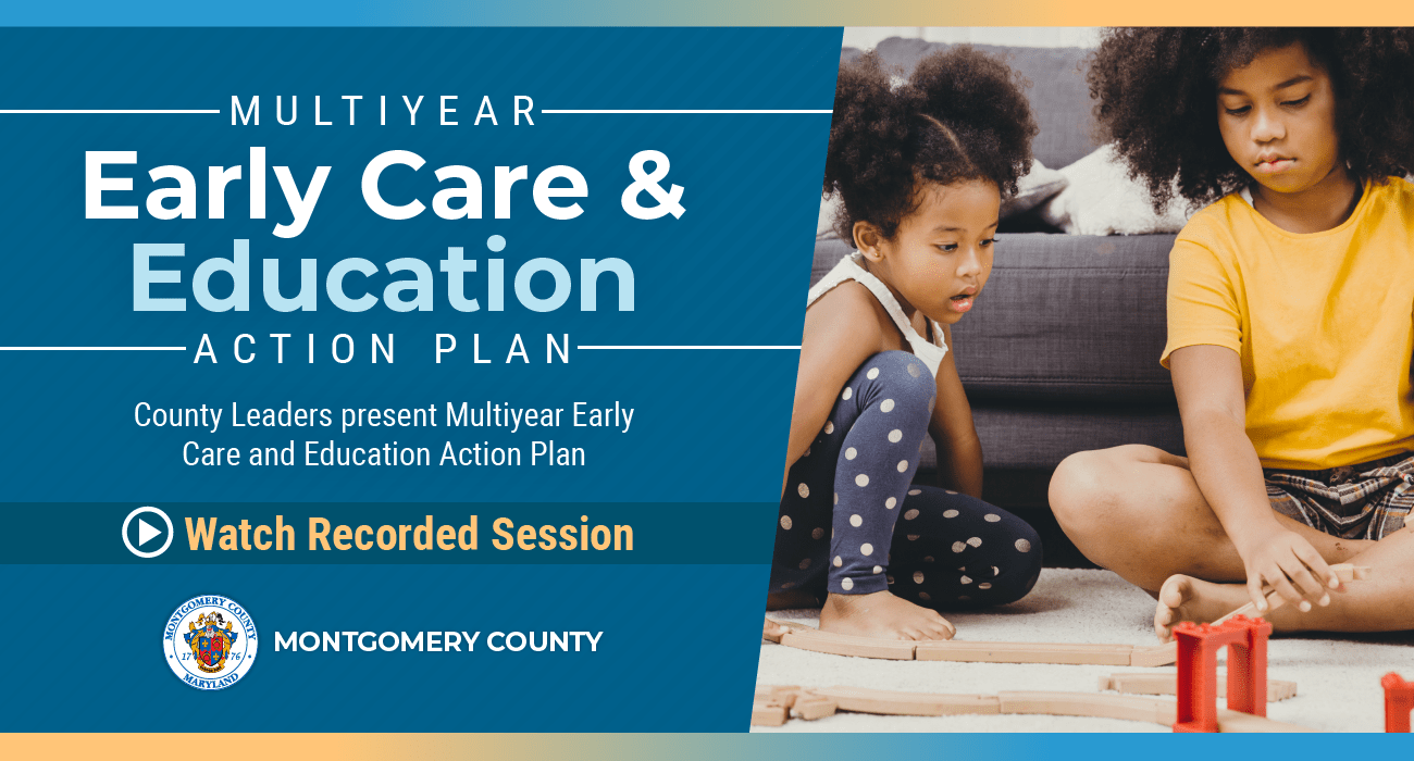 Montgomery County Rolls Out Multiyear Early Care and Education Action Plan