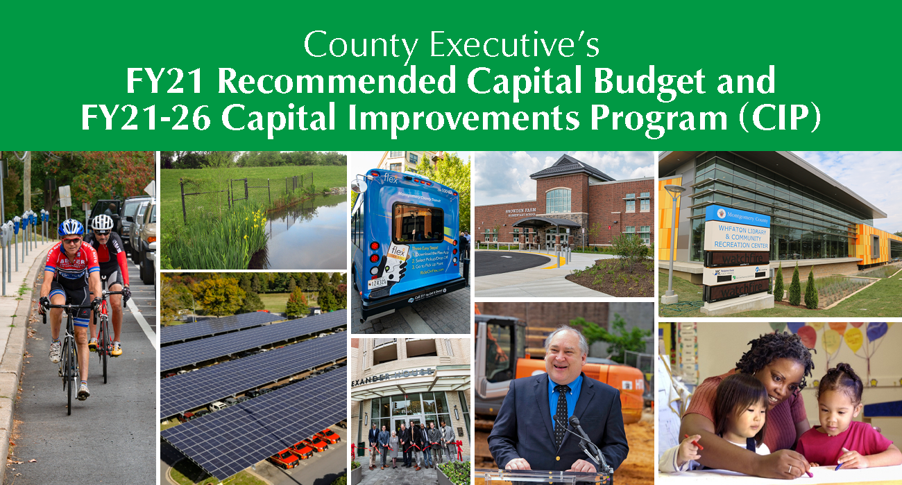 County Executive Elrich Presents First Full CIP and FY 21 Capital Budget