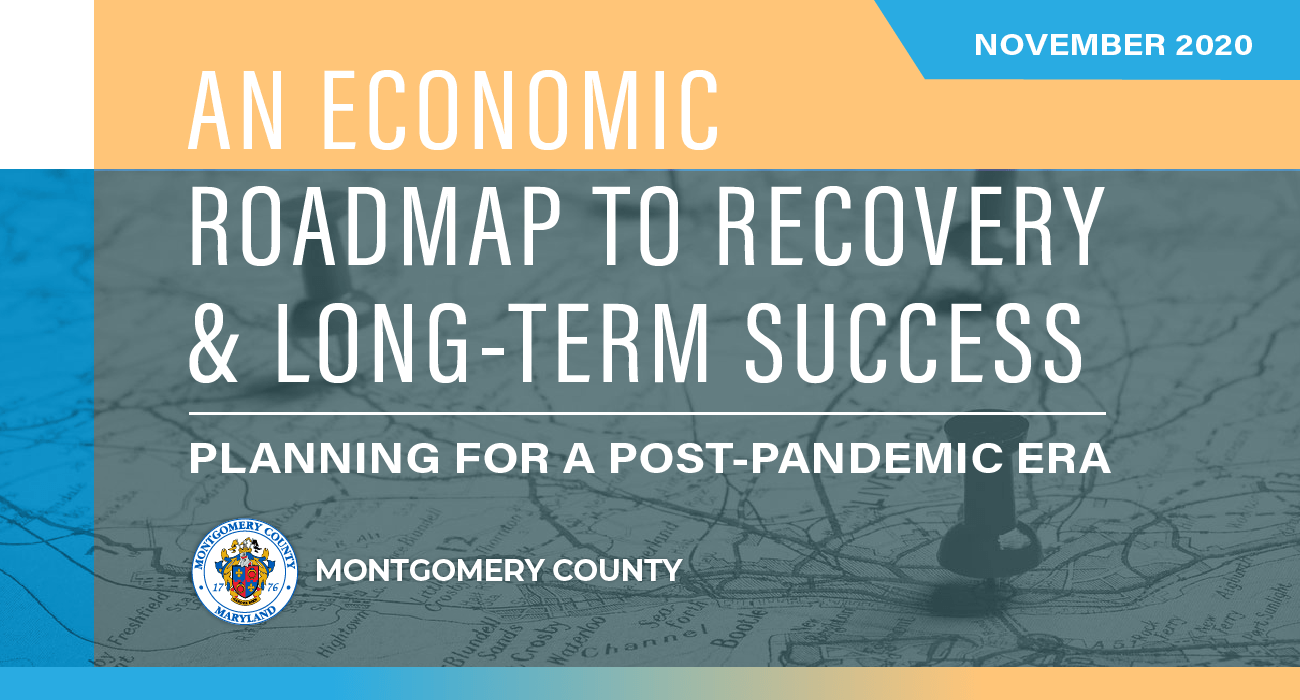 Montgomery County Executive Elrich, Council President Katz and Business Leaders Announce COVID Economic Recovery Roadmap