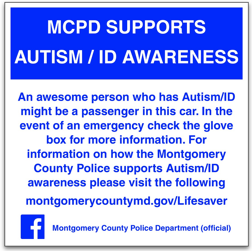 These vehicle window clings will be handed out at the event. These window clings are intended to aid first responders in an emergency and also are meant to bring awareness of Autism and Intellectual Disabilities.