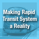 text of Making Rapid Transit System a Reality