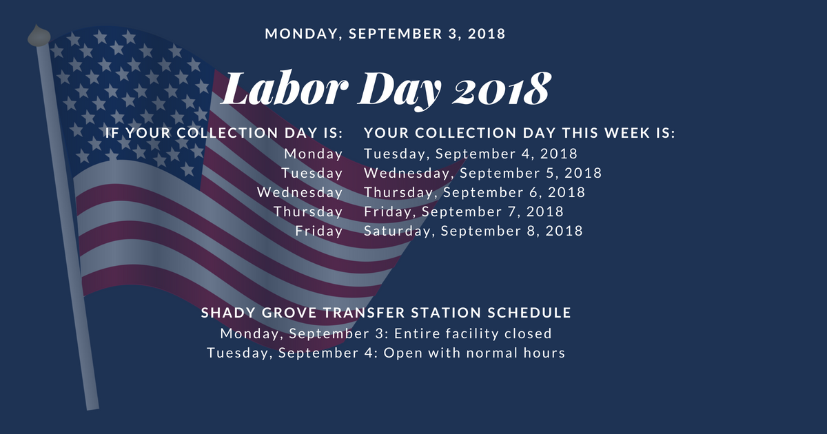 Labor Day 2018 County-provided Collection and Facilities Schedule