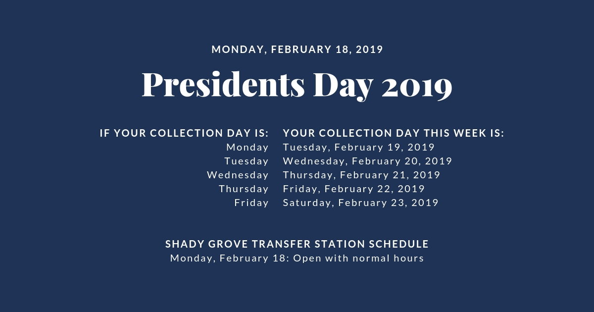 Presidents Day Holiday Collection and Facilities Schedule