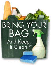 Bring your bag and keep it clean.