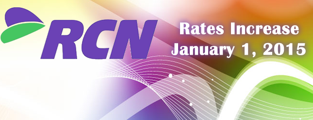 RCN to Raise Rates in 2015