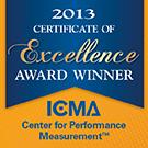 2013 Certificate of Excellence Award Winner: ICMA Center for Performance Measurement (tm)