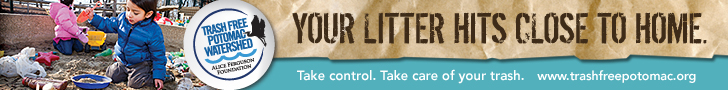 Your litter hits close to home. Take control. Take care of your trash. www.trashfreepotomac.org