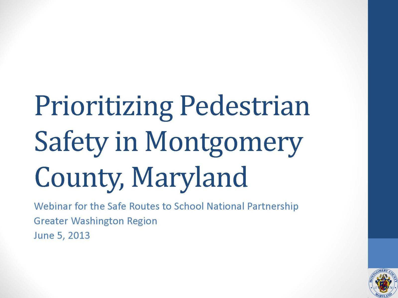 Montgomery County Pedestrian Safety Webinar